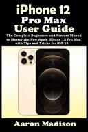Iphone 12 Complete User's Manual [Pdf/ePub] eBook