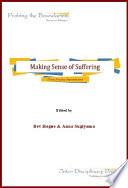 Making Sense of Suffering: Theory, Practice, Representation