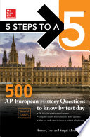 5 Steps to a 5  500 AP European History Questions to Know by Test Day  Second Edition Book