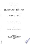 The Girlhood of Shakespeare s Heroines in a Series of Tales