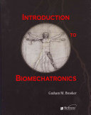 Introduction to Biomechatronics