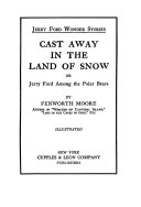 Cast Away in the Land of Snow  Or  Jerry Ford Among the Polar Bears