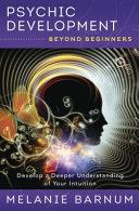 Psychic Development Beyond Beginners