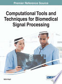 Computational Tools and Techniques for Biomedical Signal Processing Book
