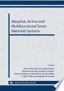 Adaptive  Active and Multifunctional Smart Materials Systems Book