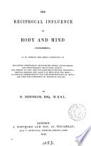 The Reciprocal Influence of Body and Mind Considered