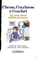Chemo  Craziness   Comfort