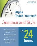 Alpha Teach Yourself Grammar & Style in 24 Hours [Pdf/ePub] eBook