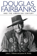 Douglas Fairbanks and the American Century [Pdf/ePub] eBook