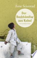Der Buchhändler aus Kabul  : Eine Familiengeschichte