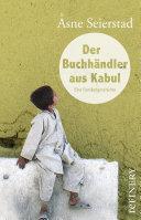Der Buchhändler aus Kabul: Eine Familiengeschichte