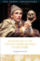 Shakespeare in the Theatre: Mark Rylance at the Globe Pdf/ePub eBook