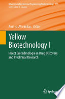 Yellow Biotechnology I