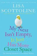 My Nest Isn't Empty, It Just Has More Closet Space [Pdf/ePub] eBook