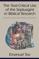 The Text Critical Use Of The Septuagint In Biblical Research