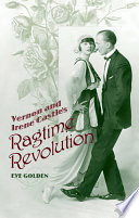 Vernon and Irene Castle's Ragtime Revolution Online Book
