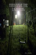 Man Made The Lightning