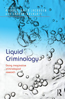 Liquid Criminology