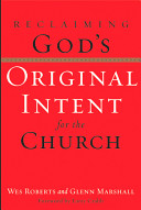 Reclaiming God S Original Intent For The Church