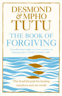 The Book of Forgiving  The Fourfold Path for Healing Ourselves and Our World