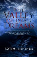 The Valley of Dead Dreams