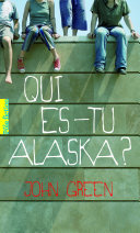Qui es-tu Alaska ? Pdf/ePub eBook