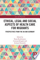 Ethical  Legal and Social Aspects of Healthcare for Migrants