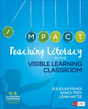 Teaching Literacy in the Visible Learning Classroom  Grades K 5