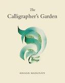 The Calligrapher s Garden