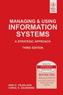 MANAGING   USING INFORMATION SYSTEMS  A STRATEGIC APPROACH  3RD ED