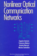 Nonlinear Optical Communication Networks