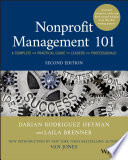 """Nonprofit Management 101: A Complete and Practical Guide for Leaders and Professionals"" by Darian Rodriguez Heyman, Laila Brenner"