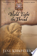 Hold Tight the Thread Book