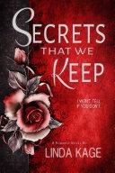 Secrets That We Keep