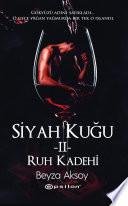 Siyah Kuğu II - Ruh Kadehi