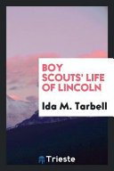 Boy Scouts' Life of Lincoln