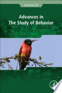 Advances in the Study of Behavior