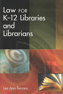Law for K 12 Libraries and Librarians