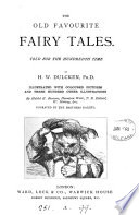 Our favourite fairy tales and famous histories  told for the hundredth time