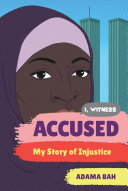 Accused: My Story of Injustice (I, Witness) Book