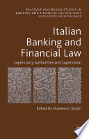 Italian Banking and Financial Law  Supervisory Authorities and Supervision