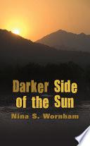 Darker Side of the Sun Book