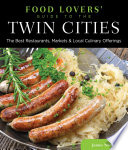 Food Lovers  Guide to   the Twin Cities