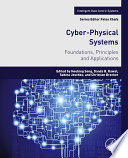 Cyber-Physical Systems  : Foundations, Principles and Applications