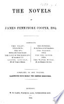 The Novels of James Fennimore  sic  Cooper  Esq  Comprising The Pilot    The Spy     The Last of the Mohicans     Lionel Lincoln     The Pioneers     The Prairie     The Red Rover     The Water Witch     Complete in One Volume  Illustrated with Nearly Two Hundred Engravings