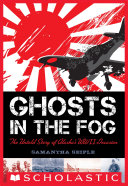 Pdf Ghosts in the Fog: The Untold Story of Alaska's WWII Invasion Telecharger