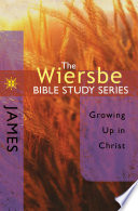 The Wiersbe Bible Study Series: James