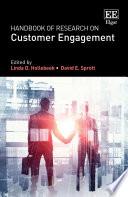 """Handbook of Research on Customer Engagement"" by Linda D. Hollebeek, David E. Sprott"