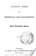 Dramatic Works Of Sheridan And Goldsmith With Goldsmith S Poems