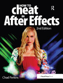 How to Cheat in After Effects